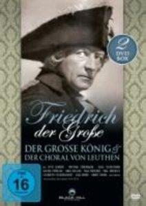 Friedrich der Große - Der große König & Der Choral von Leuthen