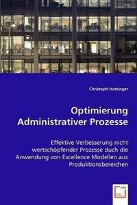Optimierung Administrativer Prozesse