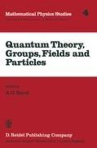 Quantum Theory, Groups, Fields and Particles