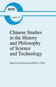 Chinese Studies in the History and Philosophy of Science and Tec