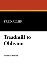Treadmill to Oblivion