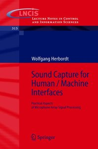 Sound Capture for Human / Machine Interfaces