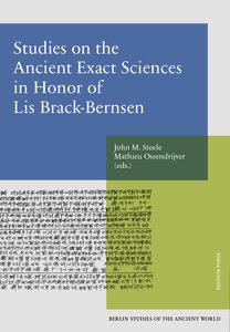 Studies on the Ancient Exact Science in Honor of Lis Brack-Berns
