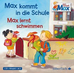 Mein Freund Max. Max kommt in die Schule / Max lernt schwimmen