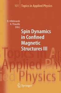 Spin Dynamics in Confined Magnetic Structures III