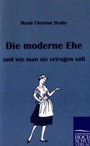 Die moderne Ehe