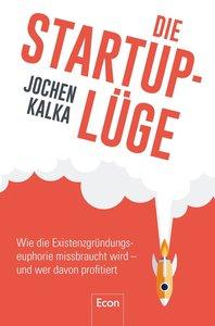 Die StartUp-Lüge