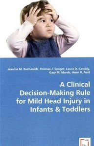 A Clinical Decision-Making Rule for Mild Head Injury in Infants