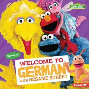 Welcome to German with Sesame Street (R)