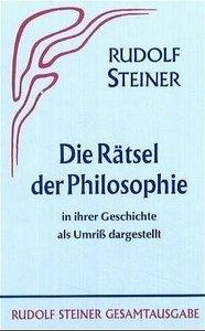 Das Rätsel der Philosophie in ihrer Geschichte als Umriss darges
