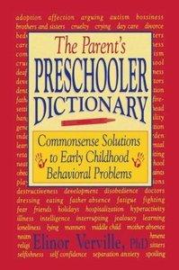 The Parent's Preschooler Dictionary