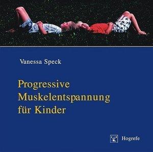 Progressive Muskelentspannung für Kinder. CD
