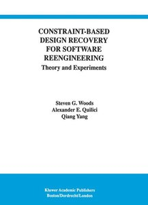 Constraint-Based Design Recovery for Software Reengineering