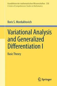 Variational Analysis and Generalized Differentiation I