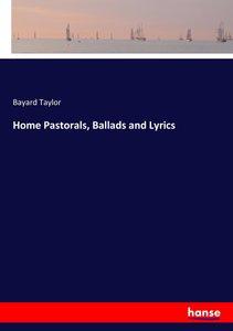Home Pastorals, Ballads and Lyrics