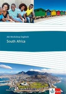 Abi Workshop Englisch. South Africa. Themenarbeitsheft Klasse 11