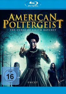 American Poltergeist - The Curse of Lilith Ratchet