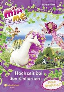 Mia and me - Hochzeit bei den Einhörnern