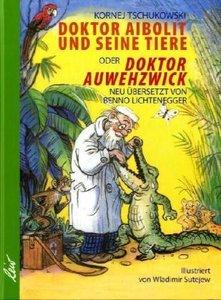 Doktor Aibolit und seine Tiere