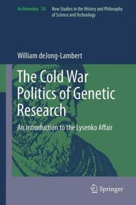The Cold War Politics of Genetic Research