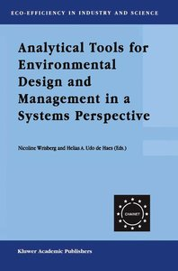 Analytical Tools for Environmental Design and Management in a Sy
