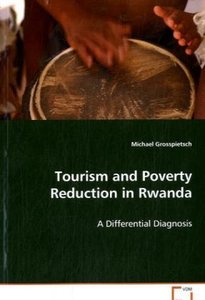 Tourism and Poverty Reduction in Rwanda