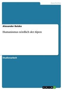 Humanismus nördlich der Alpen
