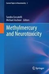 Methylmercury and Neurotoxicity