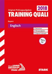 Training Quali Bayern 2018 - Englisch A4, mit MP3-CD
