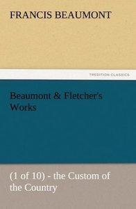 Beaumont & Fletcher's Works