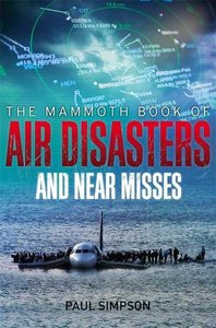 The Mammmoth Book of Air Disasters