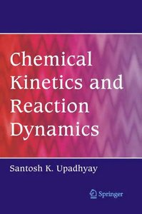 Chemical Kinetics and Reaction Dynamics