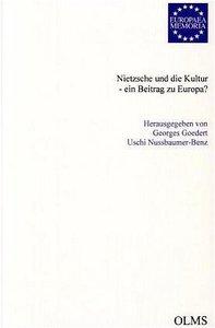 Nietzsche und die Kultur - ein Beitrag zu Europa?