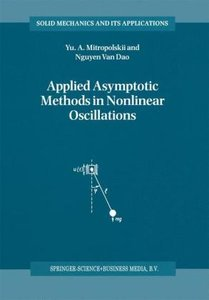 Applied Asymptotic Methods in Nonlinear Oscillations