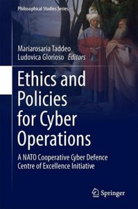 Ethics and Policies for Cyber Operations