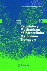 Regulatory Mechanisms of Intracellular Membrane Transport