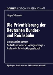 Die Privatisierung der Deutschen Bundes- und Reichsbahn