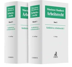 Münchener Handbuch zum Arbeitsrecht 02. Kollektives Arbeitsrecht