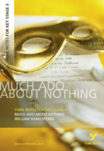 York Notes on Much Ado About Nothing