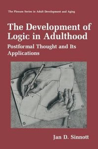 The Development of Logic in Adulthood