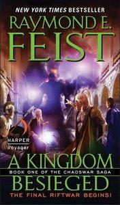 Chaoswar Saga 01. A Kingdom Besieged