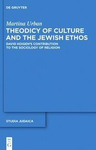 Theodicy of Culture and the Jewish Ethos