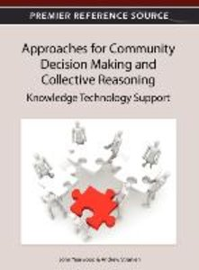 Approaches for Community Decision Making and Collective Reasonin