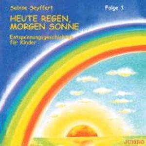 Heute Regen, morgen Sonne 1. CD
