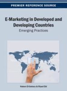 E-Marketing in Developed and Developing Countries: Emerging Prac