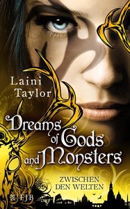 Zwischen den Welten 03 - Dreams of Gods and Monsters
