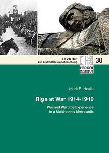 Riga at War 1914-1919