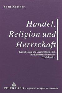 Handel, Religion und Herrschaft