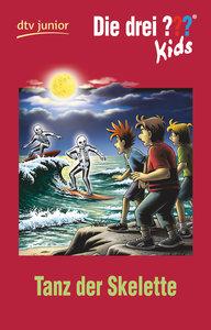 Die drei ??? Kids 48 - Tanz der Skelette (drei Fragezeichen)