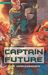 Captain Future 7: Der Marsmagier